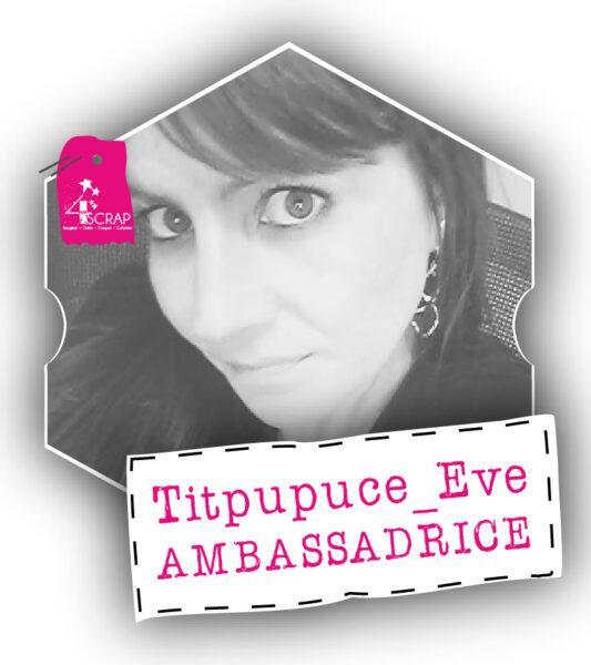 Titpupuce-Eve